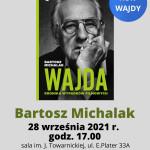 Suwałki Biblioteka Publiczna spotkanie z Bartoszem Michalakiem 28.09.2021